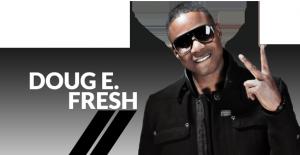 Doug E. Fresh – raper